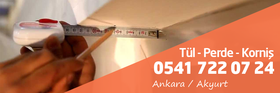 Ankara Akyurt Tül Perde Korniş
